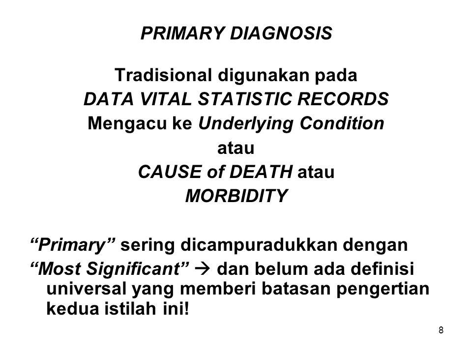 49 AN – DRGs (Lanjutan-1) 2.Medical or surgical partition according to whether a significant operating room (OR) procedure has been performed.