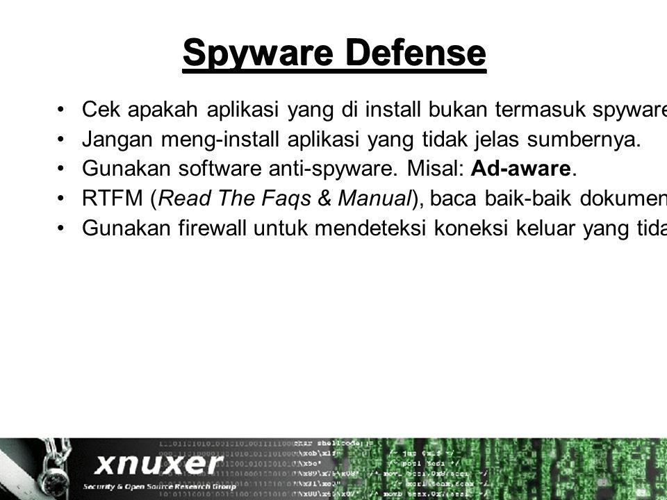 Spyware Defense Cek apakah aplikasi yang di install bukan termasuk spyware.