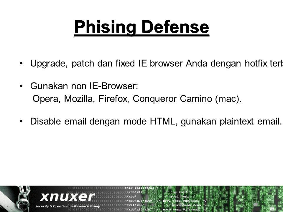 Phising Defense Upgrade, patch dan fixed IE browser Anda dengan hotfix terbaru dari Microsoft Windows Update.