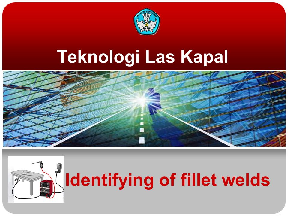 Identifying of fillet welds Teknologi Las Kapal
