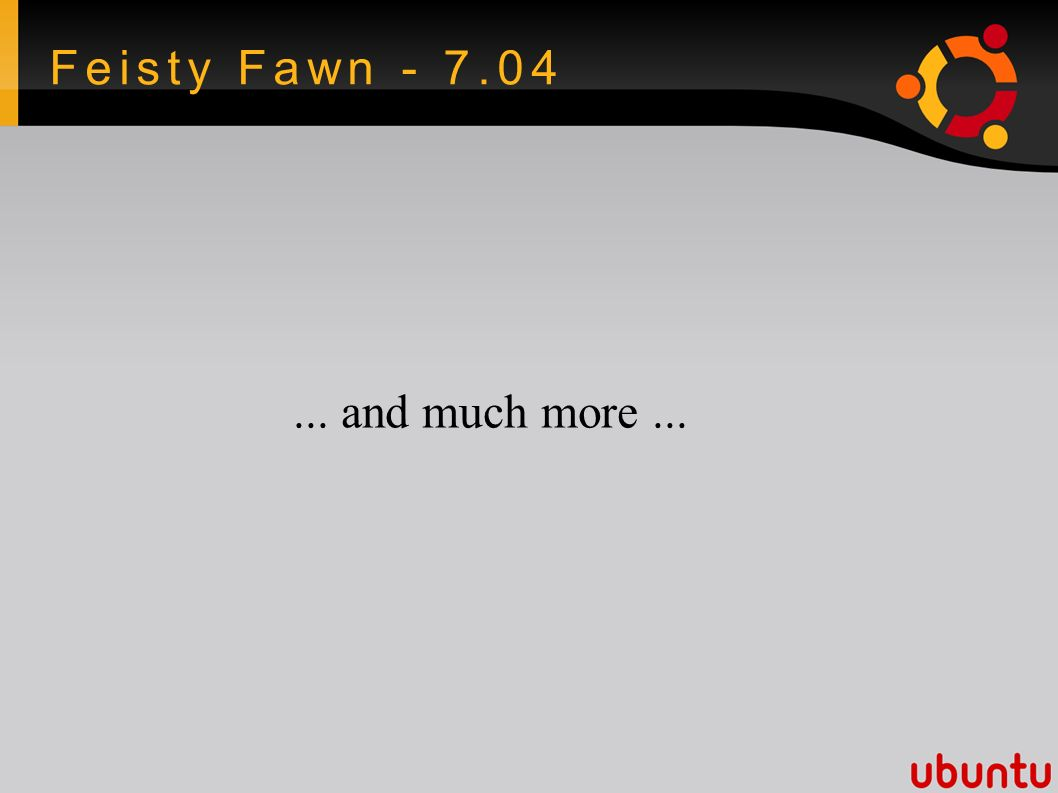 Feisty Fawn - 7.04... and much more...