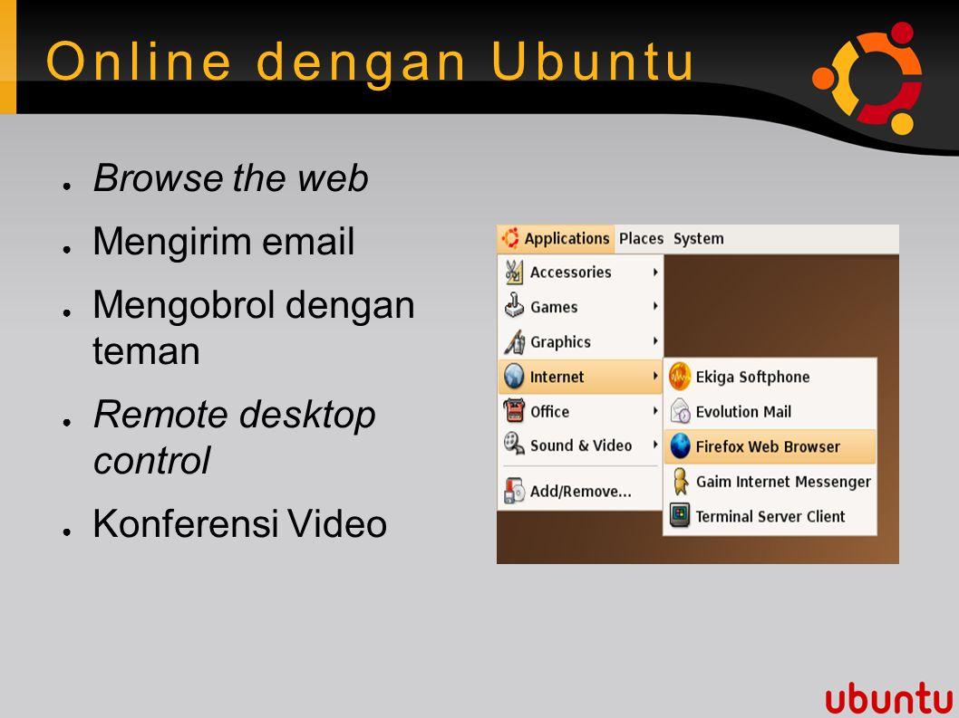 OpenOffice.org ● Membuat Presentasi ● Membuat spreadsheets ● Menulis, mengubah dokumen ● Membuat database ● Kompatibel dengan aplikasi Office lainnya