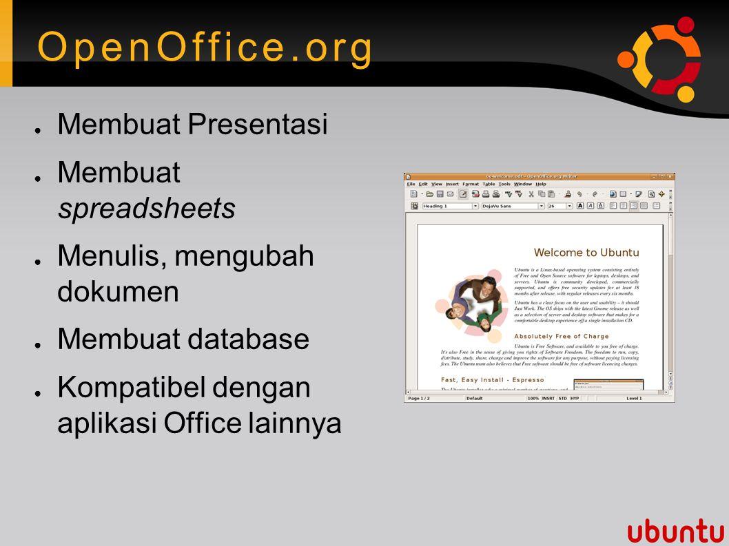 Free security updates ● Pemberitahuan otomatis
