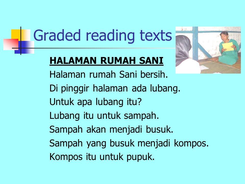 Graded reading texts HALAMAN RUMAH SANI Halaman rumah Sani bersih.