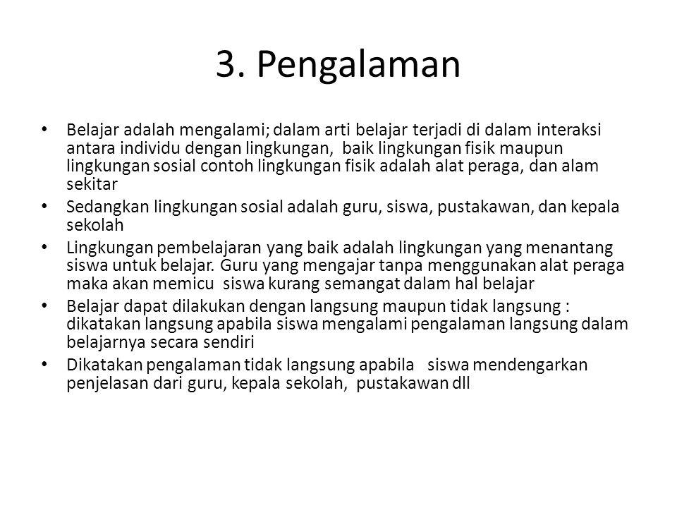 B. Bahan Pelajaran Bahan pelajaran atau materi pelajaran yang harus dipelajari siswa.