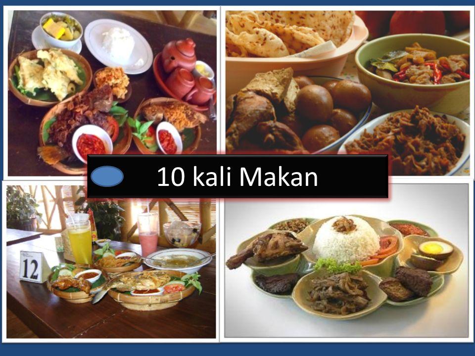 10 kali Makan