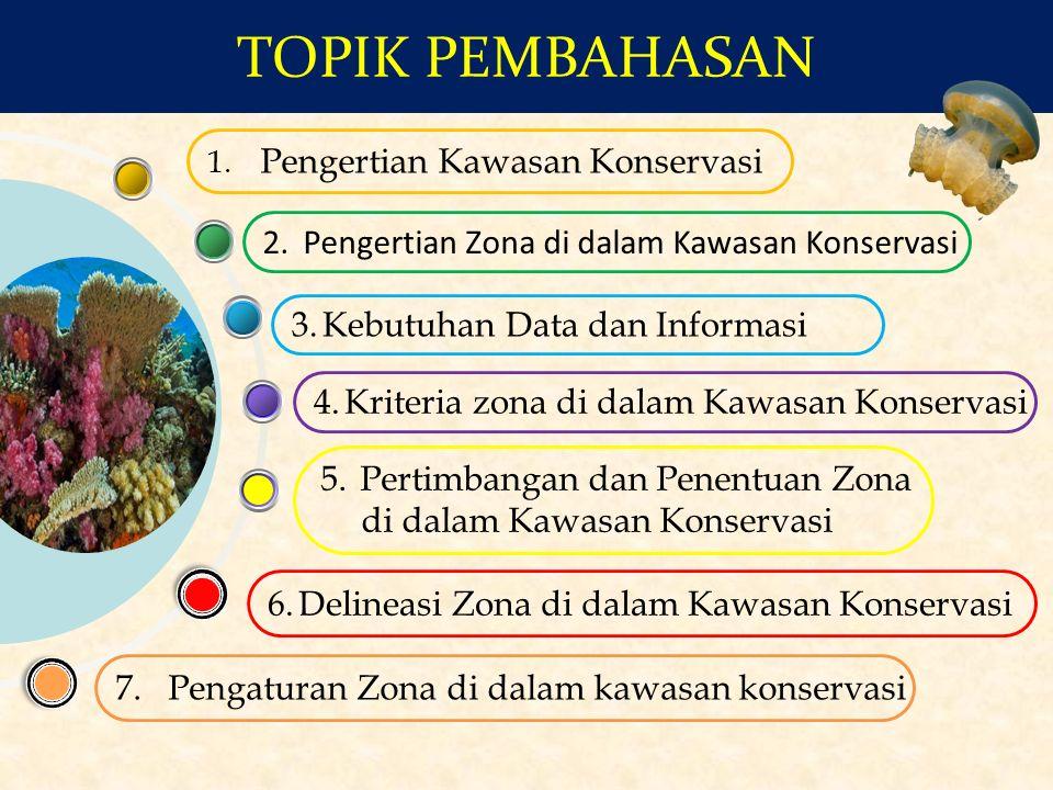 ZONA INTI 1.Habitat biota perairan tertentu yang prioritas dan khas/endemik, langka dan/atau kharismatik; 2.Daerah pemijahan, pengasuhan dan/atau alur ruaya ikan; 3.Mempunyai ciri khas ekosistem perairan yang relatif masih asli/alami, dan mewakili keberadaan biota tertentu yang masih asli; 4.Mempunyai ciri khas sebagai sumber plasma nutfah bagi Kawasan Konservasi ZONA PEMANFAATAN 1.Mempunyai daya tarik pariwisata alam berupa biota perairan beserta ekosistem perairan/pesisir yang indah dan unik; 2.Mempunyai luasan yang cukup untuk menjamin kelestarian potensial dan daya tarik untuk dimanfaatkan bagi pariwisata dan rekreasi; 3.Mempunyai kondisi ekosistem perairan yang relatif masih baik untuk berbagai kegiatan pemanfaatan dengan tidak merusak ekosistem aslinya ZONA PERIKANAN BERKELANJUTAN 1.Mempunyai daya tarik pariwisata alam berupa biota perairan beserta ekosistem perairan yang indah dan unik; 2.Mempunyai luasan yang cukup untuk menjamin kelestarian potensial dan daya tarik untuk dimanfaatkan bagi pariwisata dan rekreasi; 3.mempunyai kondisi perairan yang relatif masih baik untuk mendukung kegiatan perikanan dengan tidak merusak ekosistem aslinya; ZONA LAINNYA 1.Mempunyai fungsi dan kondisinya ditetapkan sebagai zona tertentu di luar zona inti dan zona pemanfaatan; 2.Dapat digunakan berupa zona perlindungan dan zona rehabilitasi.