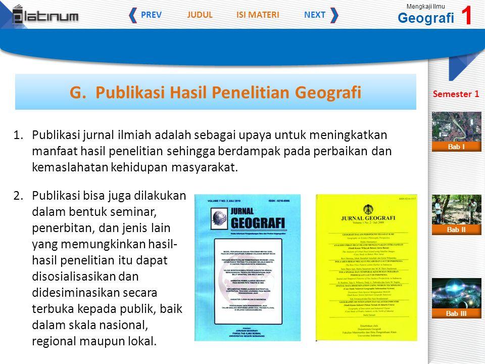 JUDULISI MATERI PREVNEXT Mengkaji Ilmu Geografi 1 Semester 1 Bab II Bab III Bab I G.