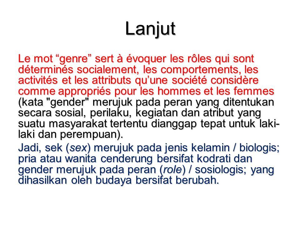 """Lanjut Le mot """"genre"""" sert à évoquer les rôles qui sont déterminés socialement, les comportements, les activités et les attributs qu'une société consi"""