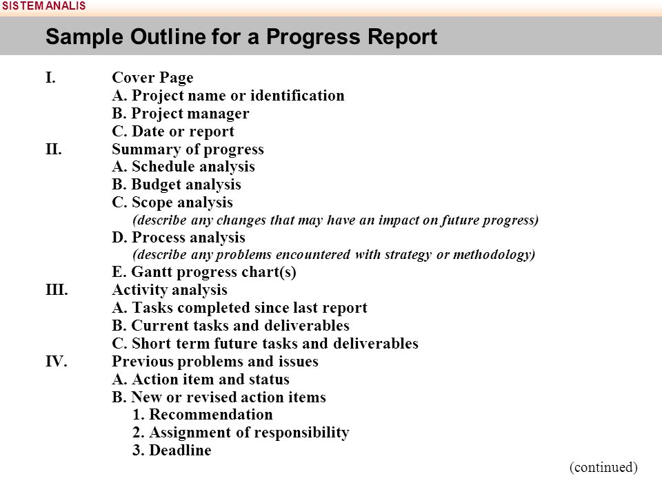 SISTEM ANALIS Sample Outline for a Progress Report I.Cover Page A.