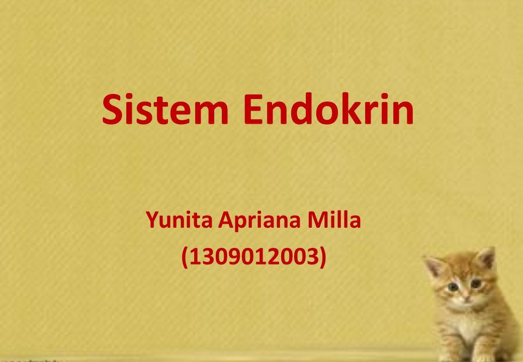 Sistem Endokrin Yunita Apriana Milla (1309012003)
