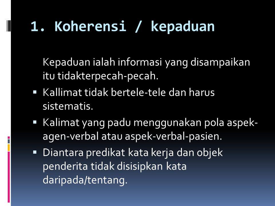 3) Melakukan pengulangan kata (repetisi).