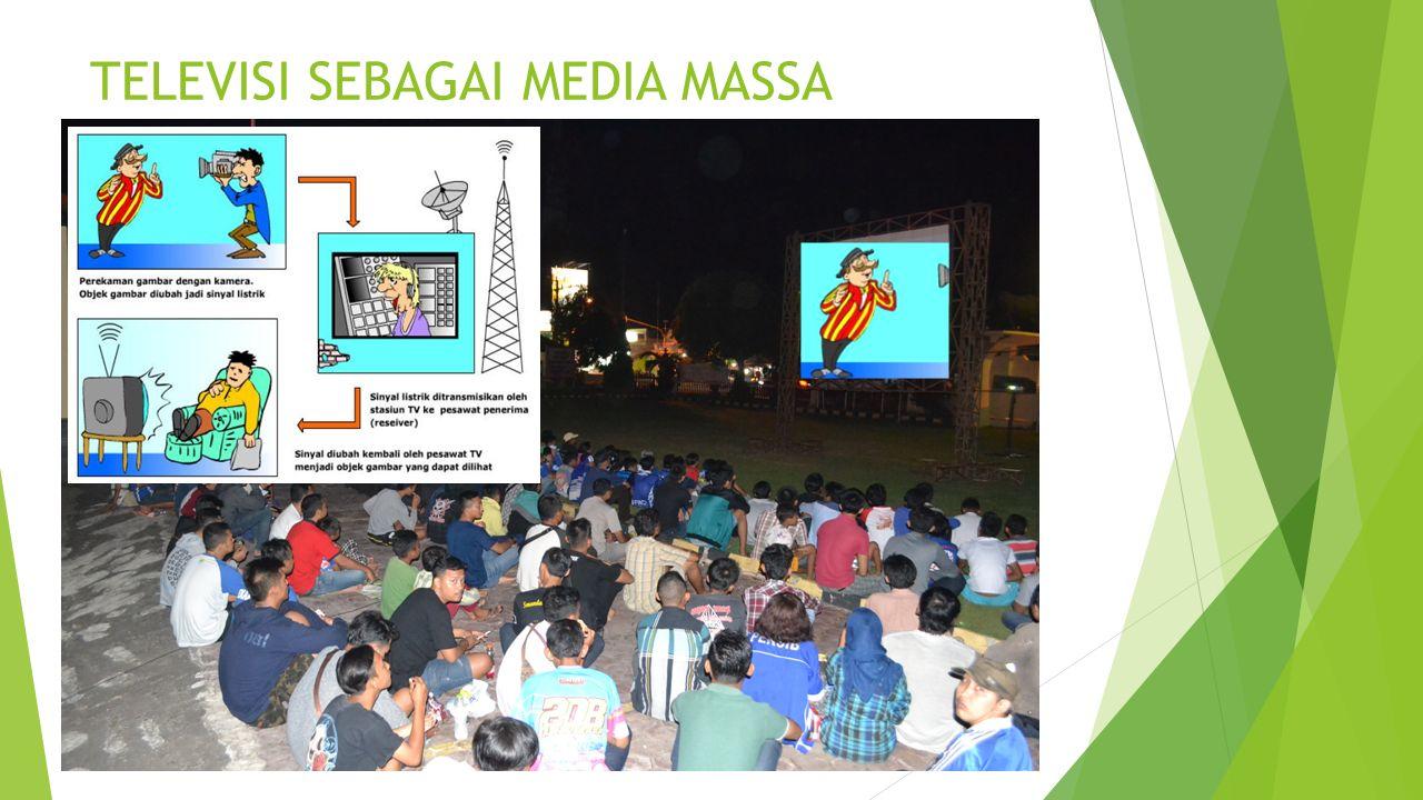 TELEVISI SEBAGAI MEDIA MASSA