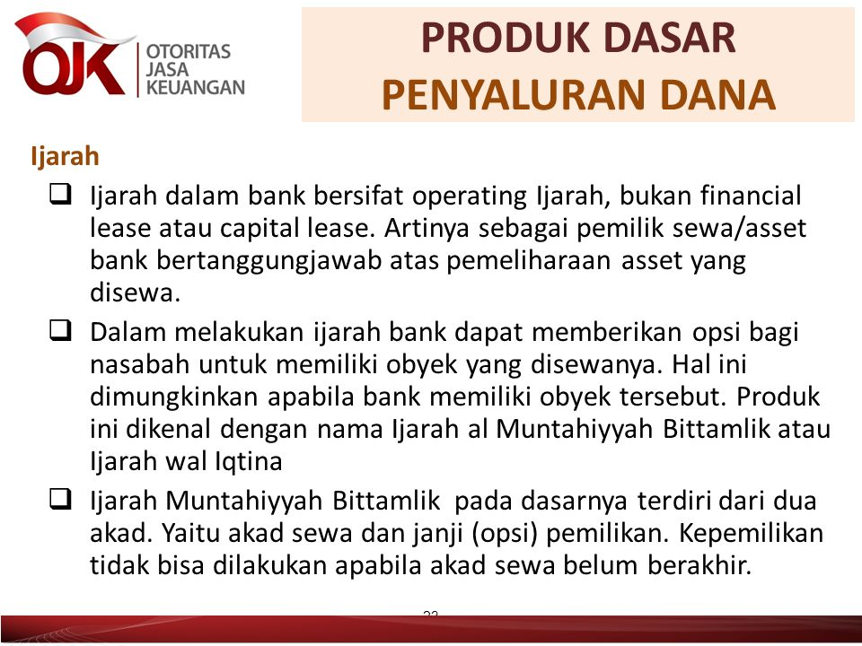 Ijarah  Ijarah dalam bank bersifat operating Ijarah, bukan financial lease atau capital lease.