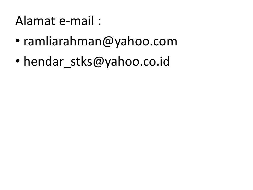 Alamat e-mail : ramliarahman@yahoo.com hendar_stks@yahoo.co.id