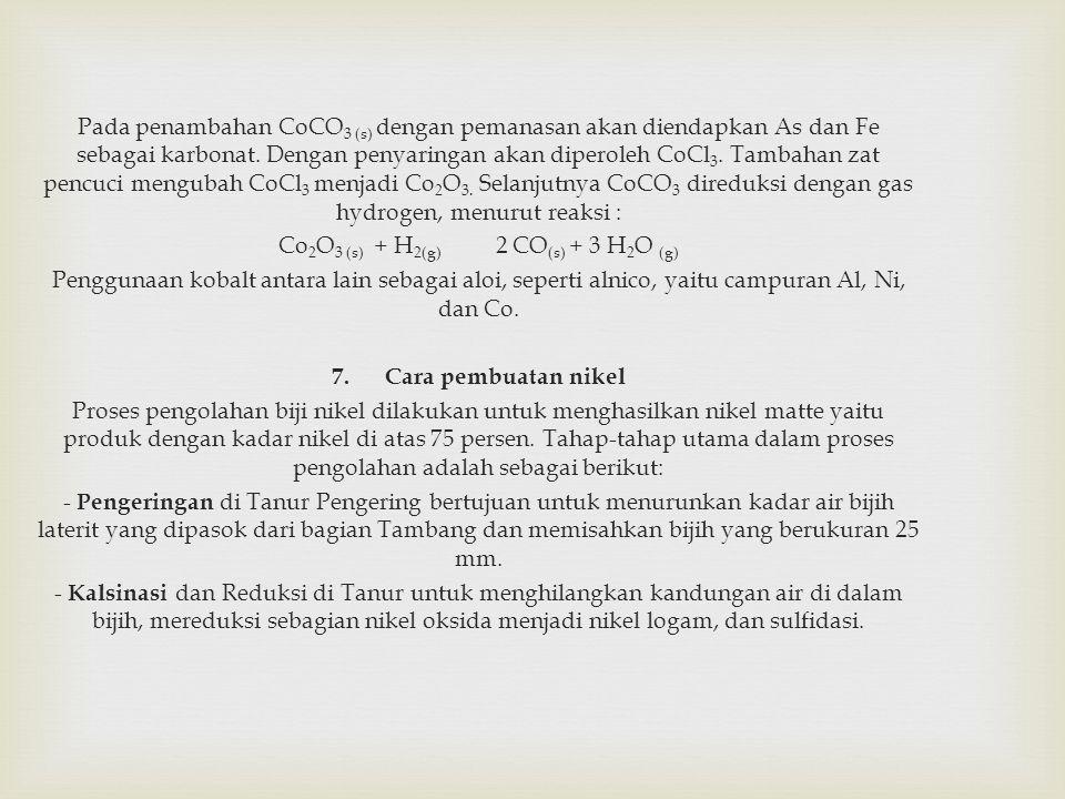 Pada penambahan CoCO 3 (s) dengan pemanasan akan diendapkan As dan Fe sebagai karbonat.