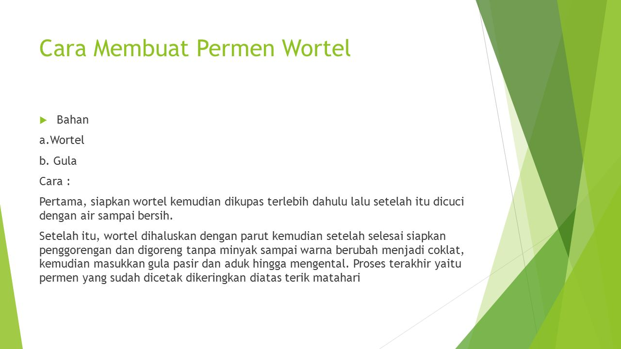 Cara Membuat Permen Wortel  Bahan a.Wortel b.