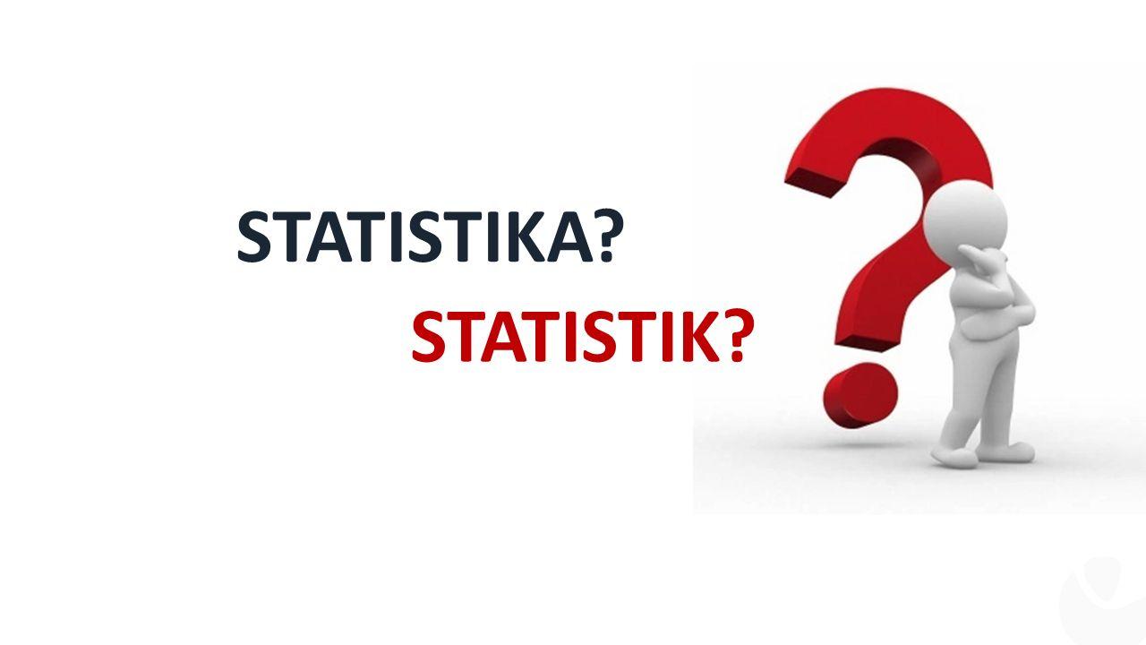 STATISTIKA STATISTIK