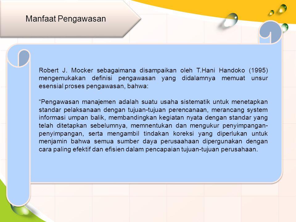 Manfaat Pengawasan Robert J.