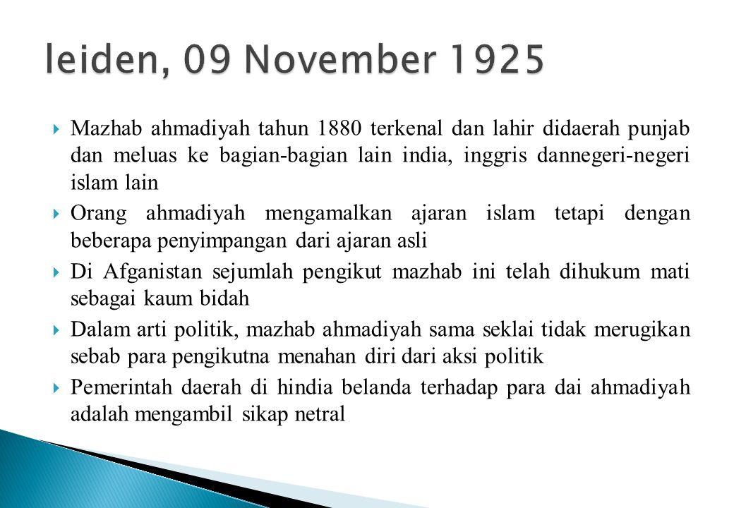  Mazhab ahmadiyah tahun 1880 terkenal dan lahir didaerah punjab dan meluas ke bagian-bagian lain india, inggris dannegeri-negeri islam lain  Orang a