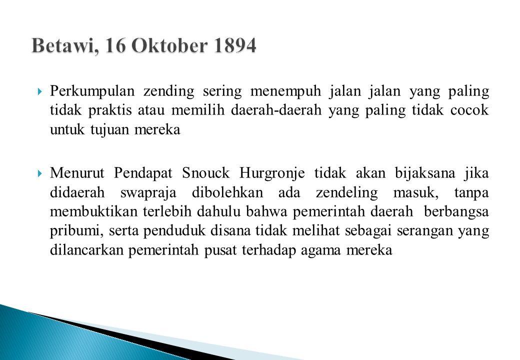  Kutaraja, 13 Oktober 1902  Pemerintah daerah tidak senang melihat orang mengadakan dakwah untuk Islam  Sedangkan kepada zendeling kristen biasa diberikan surat jalanmasuk untuk melaksanakan tugasnya ke daerah tertentu