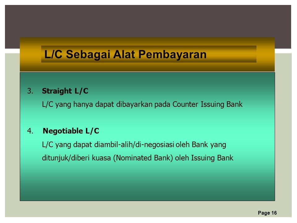 Page 16 L/C Sebagai Alat Pembayaran 3.