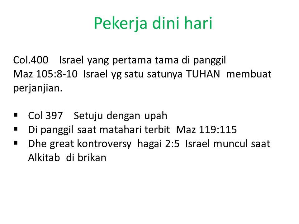 Pekerja Jam 3 6 3 5 12 9 Israel GEREA Mula mula 12 9 3 1844 SDA Membawa Dua pekabaran Pekerja dini hari Pekerja Tenga hari 11 Pekabaran 3 malaikat Generasi Ke 4 ( Terahir