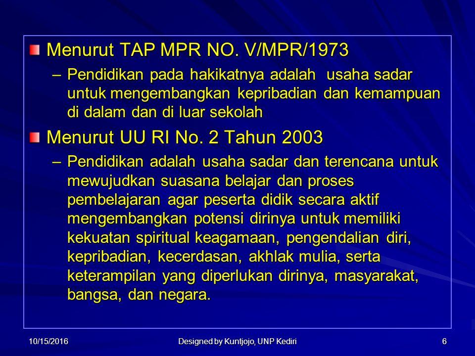 6 Menurut TAP MPR NO.