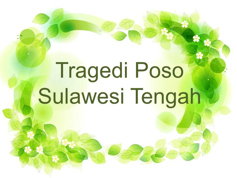 Konflik Poso adalah salah satu konfik yang belum dapat dipecahkan di Indonesia.