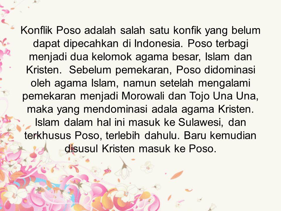 Ratusan penghuni pesantren Wali Songo di Kilometer Sembilan (Desa Togolu) Kecamatan Lage Kabupaten Poso, Sulawesi Tengah, hilang dan diduga kuat lari menyelamatkan diri saat Kelompok perusuh melakukan penyerangan tanggal 28 Mei 2000.