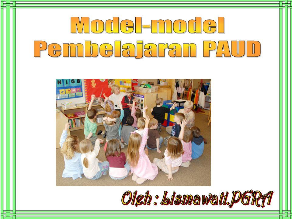 Model sudut pembelajaran PAUD Model Pembelajaran PAUD: Model Pembelajaran PAUD: Model Sudut ( sesuai dengan kurikulum PAUD 2013.