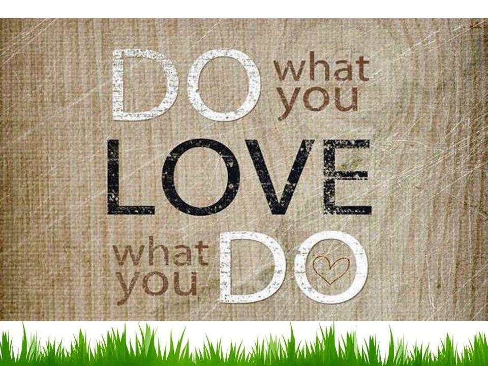 2 BAGAIMANA MENEMUKAN PASSION ANDA? Kerja tanpa passion = Kerja tanpa karya