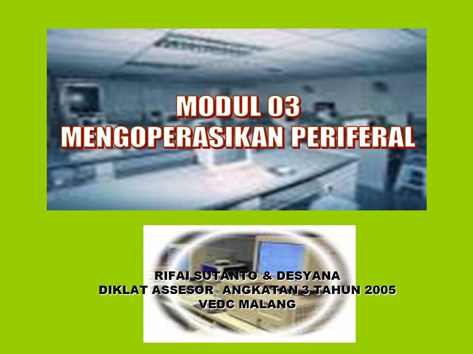 Pengenalan Periferal & Koneksinya Tujuan Pemelajaran Printer Scanner EDISI III- 2005 TIK.OP02.002.01 TIK.OP02.015.01
