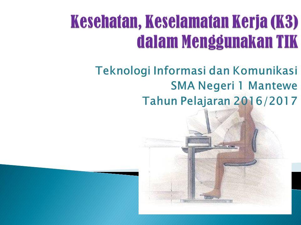 Teknologi Informasi dan Komunikasi SMA Negeri 1 Mantewe Tahun Pelajaran 2016/2017