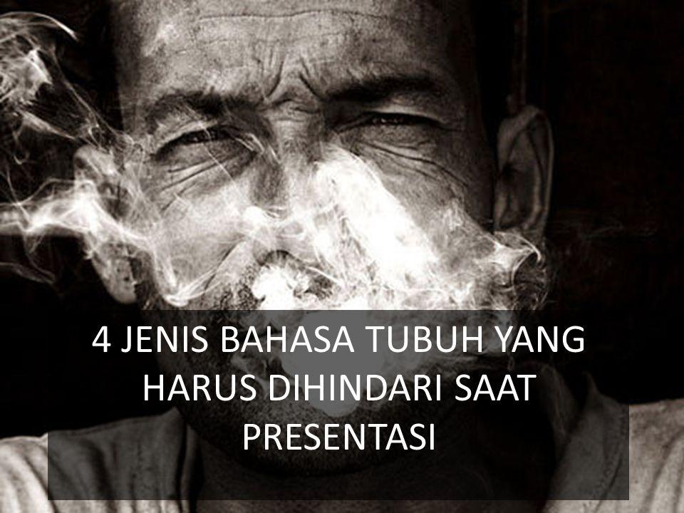 4 JENIS BAHASA TUBUH YANG HARUS DIHINDARI SAAT PRESENTASI