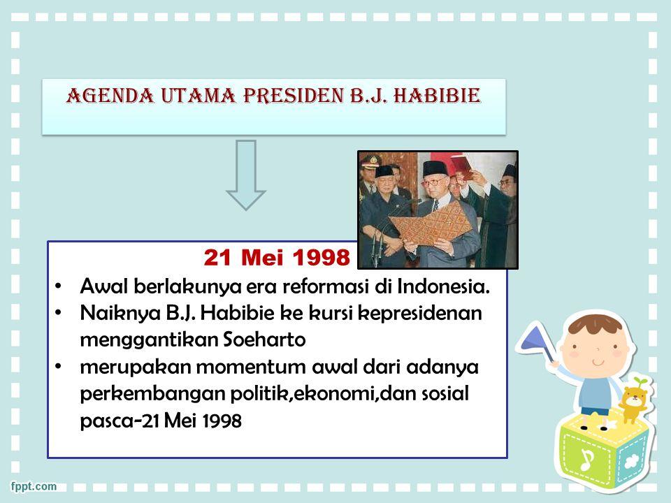 Agenda utama presiden b.j.