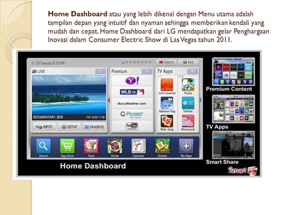 Home Dashboard atau yang lebih dikenal dengan Menu utama adalah tampilan depan yang intuitif dan nyaman sehingga memberikan kendali yang mudah dan cep