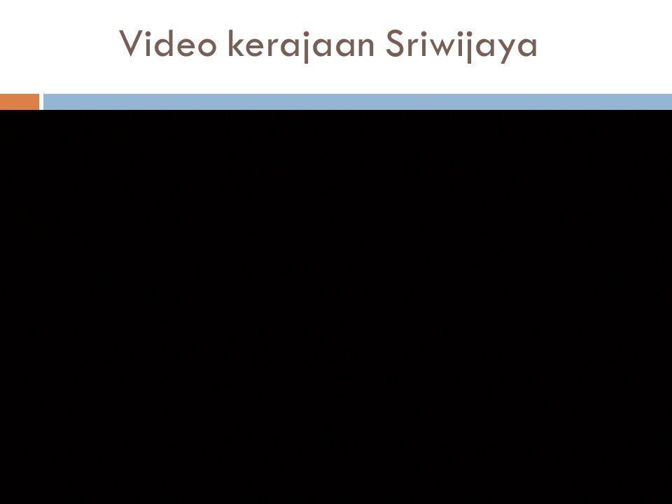 Video kerajaan Sriwijaya