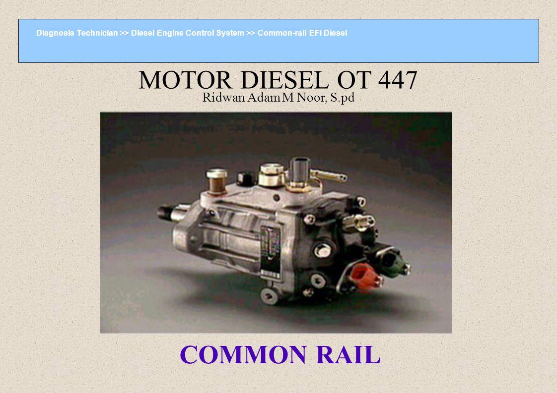 Diagnosis Technician >> Diesel Engine Control System >> Common-rail EFI Diesel Garis besar Konfigurasi Sistem Pompa Suplai (1/2) 1.