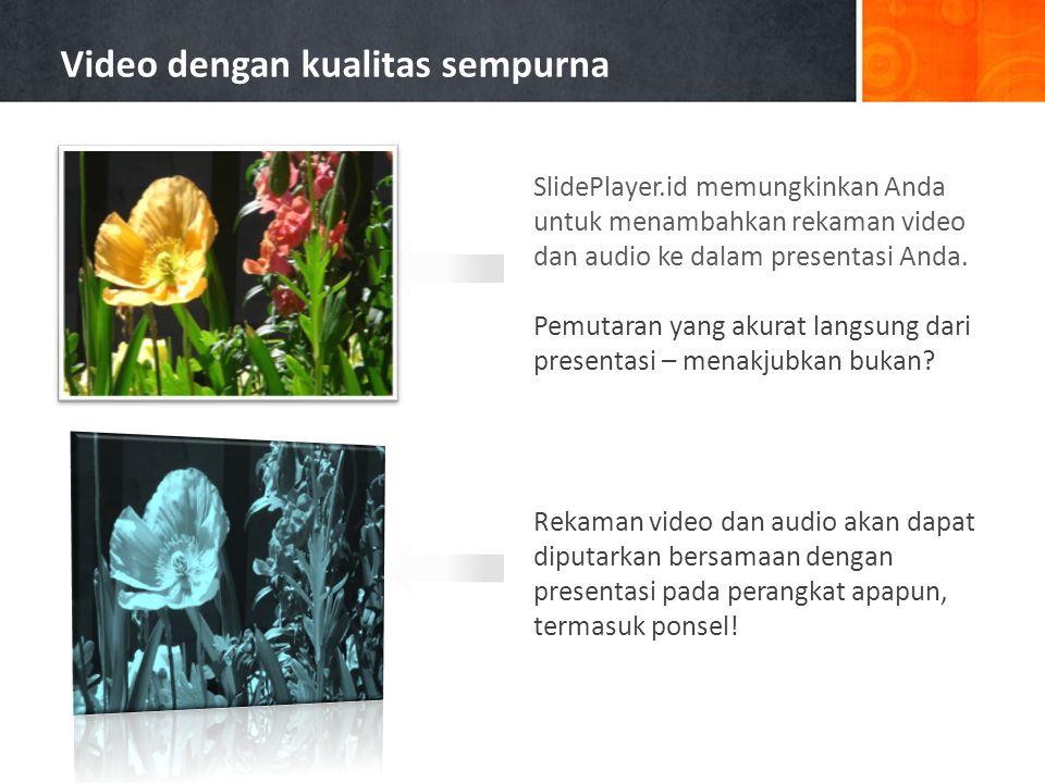 Rekaman video dalam presentasi Karya cipta langsung dari perangkat mobile.