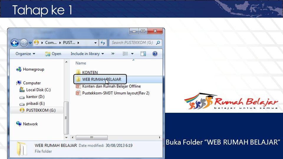 """Tahap ke 1 Buka Folder """"WEB RUMAH BELAJAR"""""""