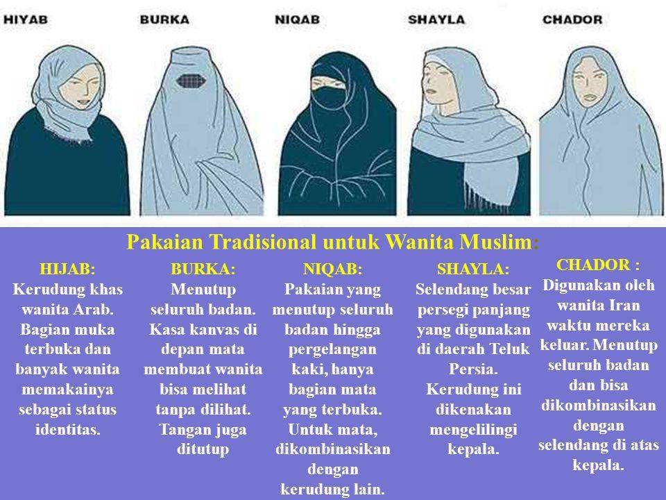 HIJAB: Kerudung khas wanita Arab.