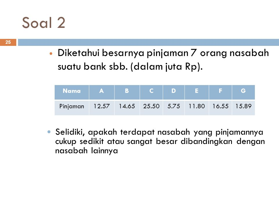 Soal 3 26  Sebuah obyek wisata di Bandung diamati selama 30 hari.