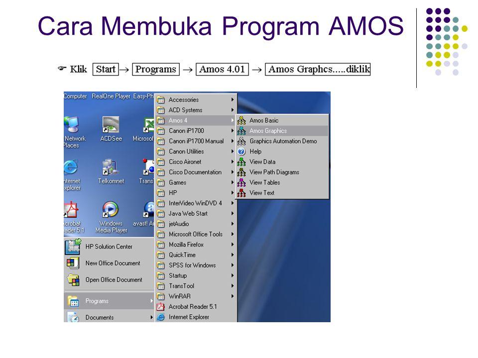 Cara Membuka Program AMOS