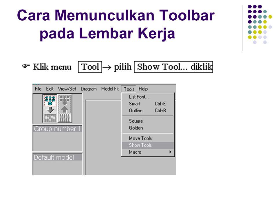 Cara Memunculkan Toolbar pada Lembar Kerja