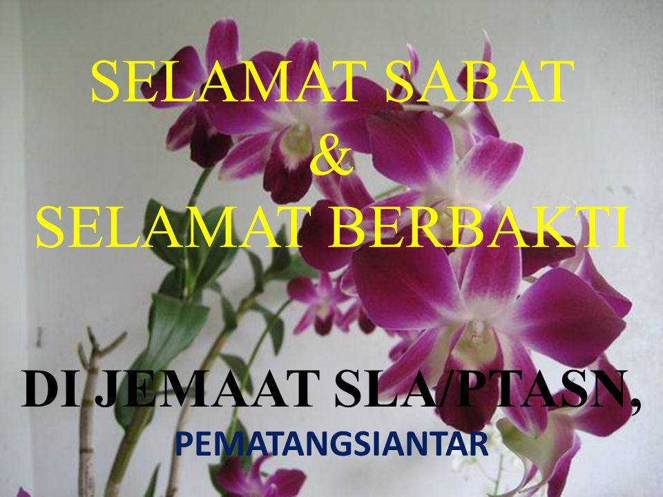 SELAMAT SABAT & SELAMAT BERBAKTI DI JEMAAT SLA/PTASN, PEMATANGSIANTAR