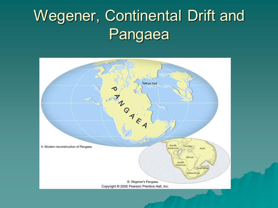 Wegener, Continental Drift and Pangaea