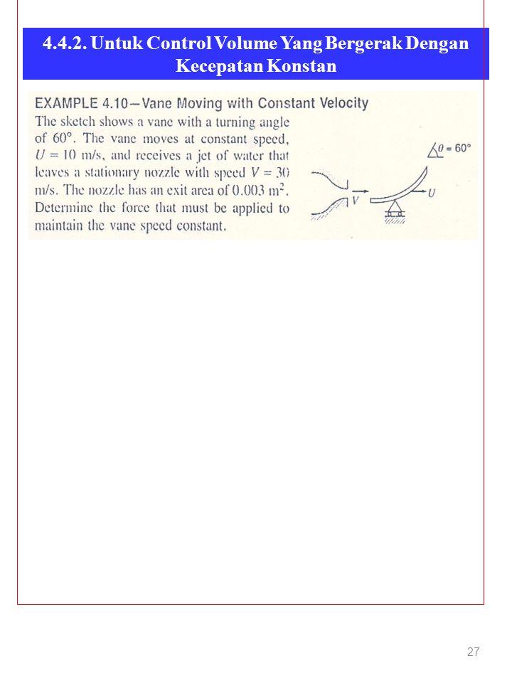 4.4.2. Untuk Control Volume Yang Bergerak Dengan Kecepatan Konstan 27