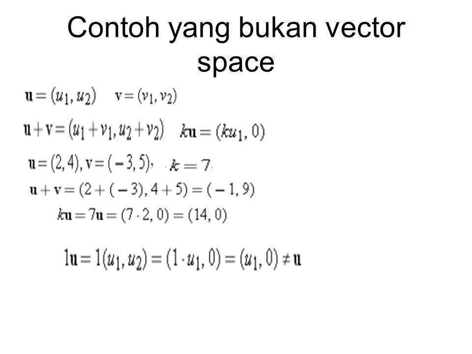 Contoh yang bukan vector space