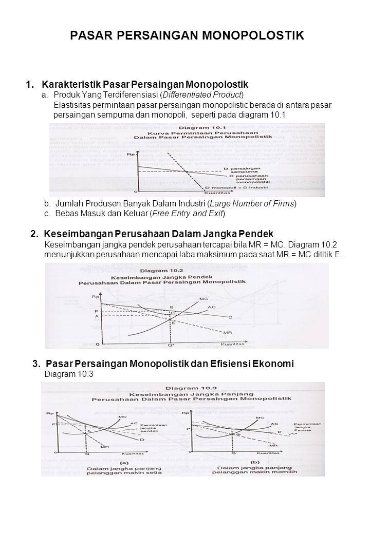 PASAR PERSAINGAN MONOPOLOSTIK 1. Karakteristik Pasar Persaingan Monopolostik a. Produk Yang Terdiferensiasi (Differentiated Product) Elastisitas permi